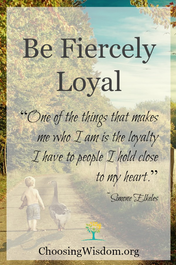 Fiercely Loyal