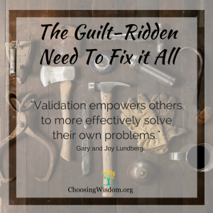 Guilt-Ridden Need to Fix It All